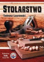 Tadeusz Laurowski: Stolarstwo